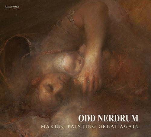 D0wnl0ad Odd Nerdrum - Making Painting Great Again<br />[R.A.R]