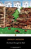 The Road Through the Wall (Penguin Classics)