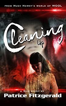 Cleaning Up: a Silo story (Karma Book 2) by [Fitzgerald, Patrice]