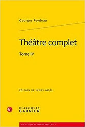 Lire en ligne Théâtre complet : Tome 4 pdf epub