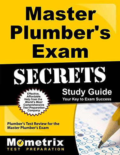 Master Plumber's Exam Secrets Study Guide: Plumber's Test Review for the Master Plumber's Exam (Mometrix Secrets Study Guides)