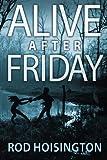 Alive After Friday