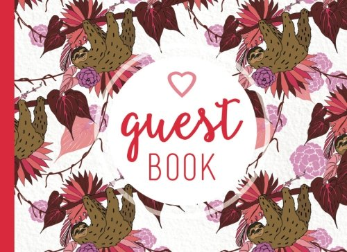 Guest Book: Cute Animal (Sloth) Guestbook For Kids Party Or Tropical Vacation Rental Home]()