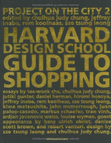 the harvard design school guide to shopping harvard design school rh amazon com Harvard Law School the harvard design school guide to shopping / harvard design school project on the city 2