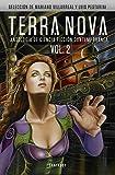 Terra Nova 2: Antología de ciencia ficción contemporánea (FANTASCY)