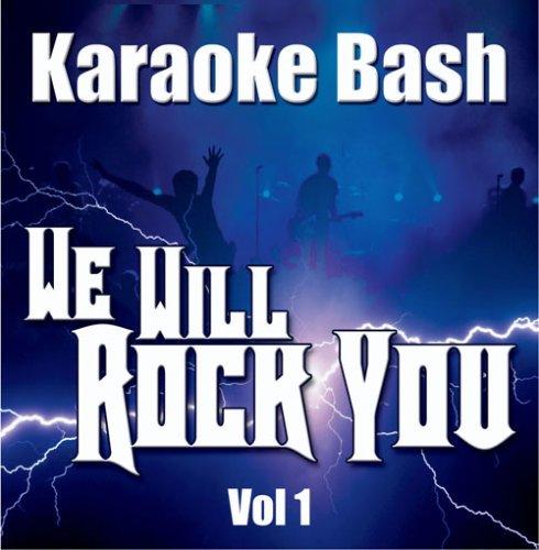 Karaoke Bash: We Will Rock You Vol 1