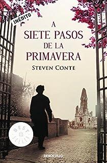 A siete pasos de la primavera par Steven Conte