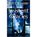 Insistent Oracles