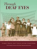 Through Deaf Eyes, Jack R. Gannon and Jean Lindquist Bergey, 1563683474