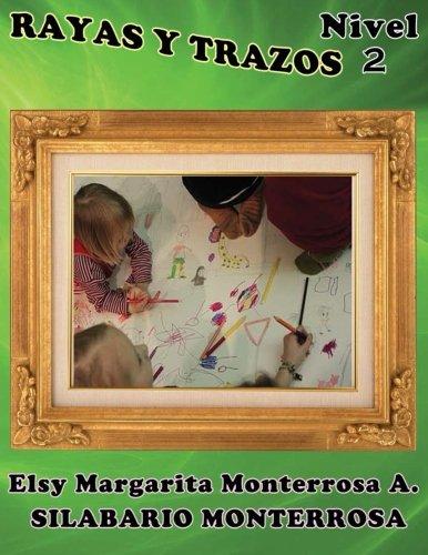 Rayas y Trazos Nivel Dos Grafomotricidad en cuadícula apto desde cinco años de edad. (Silabario Monterrosa) (Volume 7)  [Monterrosa, Mrs Elsy Margarita] (Tapa Blanda)
