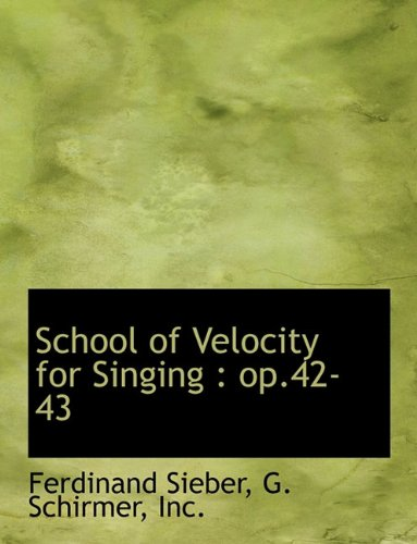 Download School of Velocity for Singing: op.42-43 PDF