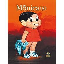 Mônica(s) - Volume 1