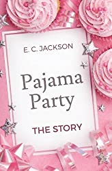 Pajama Party: The Story