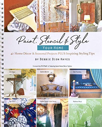 Paint, Stencil & Style Your Home