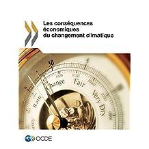 Les conséquences économiques du changement climatique (Environnement) (French Edition)