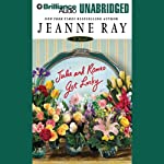 Julie and Romeo Get Lucky | Jeanne Ray