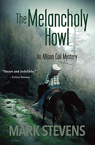 The Melancholy Howl (The Allison Coil Mystery Series Book 5)