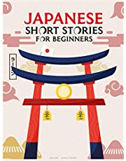 japanese short stories for beginners: 5 Captivating Short japanese Stories with translation and pronunciation to Learn Japanese language & Grow Your Vocabulary, the Fun Way! (Easy Japanese Stories)