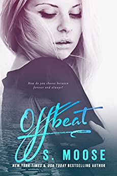 Offbeat (The Offbeat Series Book 1) by [Moose, S.]