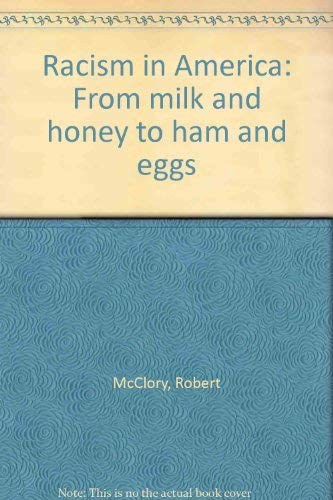 Racism in America: From milk and honey to ham and - Gefen Egg