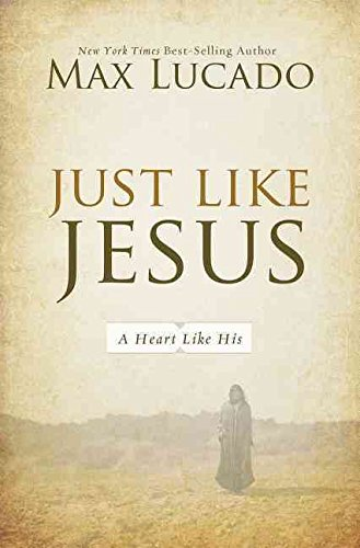 Download [(Just Like Jesus : A Heart Like His)] [By (author) Max Lucado] published on (January, 2013) pdf