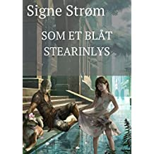 Som et blåt stearinlys (Danish Edition)