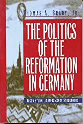 Politics of the Reformation In Germany