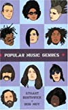 Popular Music Genres, Stuart Borthwick and Ron Moy, 0415973694
