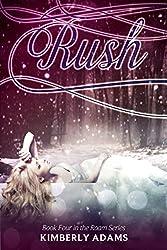 Rush (Roam Series, Book Four)
