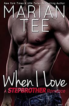When I Love (Vassi & Seri 3: Russian Stepbrother Romance) by [Tee, Marian]