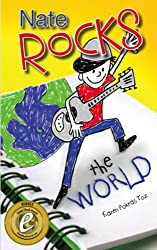 Nate Rocks the World (Nate Rocks series Book 1)
