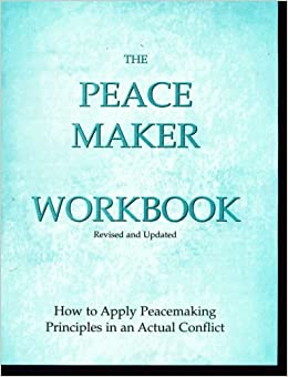 the peacemaker ken sande summary