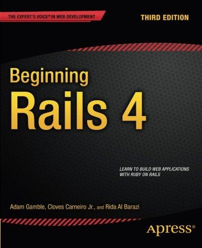 Beginning Rails 4 (Expert's Voice In Web Development)