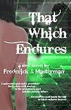 That Which Endures, Frederick Masterman, 1590925084
