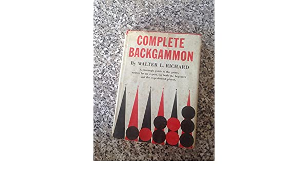 Complete Backgammon Including The Laws Of Backgammon Amazon Books