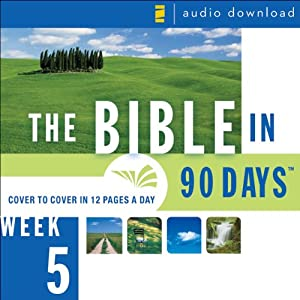 The Bible in 90 Days: Week 5: 1 Chronicles 1:1 - Nehemiah 13:31 (Unabridged) Audiobook