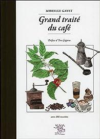 Grand traité du café par Mireille Gayet