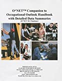 img - for O*net Companion to Occupational Outlook Handbook With Detailed Data Summaries: O*net 18.1 Database book / textbook / text book