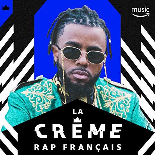 - La Crème Rap Français