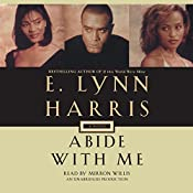 Abide with Me: Invisible Life, Book 3 | E. Lynn Harris