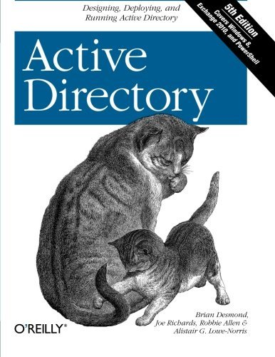 Download Active Directory: Designing, Deploying, and Running Active Directory by Desmond, Brian, Richards, Joe, Allen, Robbie, Lowe-Norris, A 5th (fifth) (2013) Paperback ebook