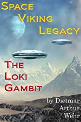 Space Viking Legacy: The Loki Gambit