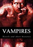 img - for Vampires, novels and short histories book / textbook / text book