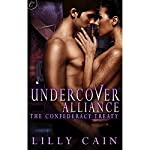 Undercover Alliance: The Confederacy Treaty | Lilly Cain