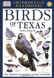 Smithsonian Handbooks: Birds of Texas (Smithsonian Handbooks)