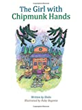 The Girl With Chipmunk Hands