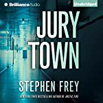 Jury Town | Stephen Frey