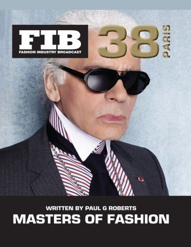 Download MASTERS OF FASHION Vol 38 Paris: The Legends of Paris Fashion Part 2 (Fashion Industry Broadcast) (Volume 38) PDF ePub fb2 book