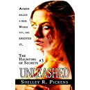 Unleashed (The Haunting of Secrets Book 3)