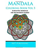 Mandala Coloring Book Vol 5, Mjt Publishing, 150038951X